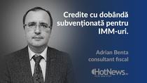 Despre creditele cu dobanda subventionata pentru IMM-uri cu Adrian Benta