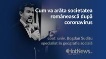 Ce trebuie facut dupa criza coronavirusului - Bogdan Suditu, conf. univ. dr. in Departamentul de Geografie Umana si Economice - Universitatea Bucuresti