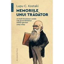 memoriile-unui-tradator-un-inalt-functionar-roman-sub-guvernamantul-militar-german-19161918