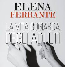Elena Ferrante, ultimul roman