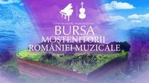 Bursa Moștenitorii României muzicale