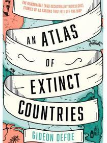 """""""Atlasul țărilor dispărute"""""""