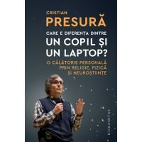 care-e-diferenta-dintre-un-copil-si-un-laptop-o-calatorie-personala-prin-religie-fizica-si-neurostiinte