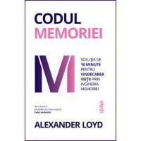 codul-memoriei-solutia-de-10-minute-pentru-vindecarea-vietii-prin-ingineria-memoriei-