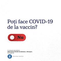 Poti face COVID-19 de la vaccin?