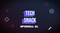 Techsnack ep. 1