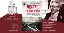 Eddy de Wind: Auschwitz, ultima stație.