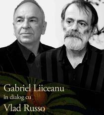 Întâlnire cu Gabriel Liiceanu și Vlad Russo