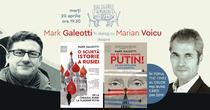 Mark Galeotti și Marian Voicu despre Hai să vorbim despre Putin!