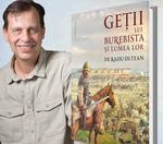 Radu Oltean - Getii lui Burebista si lumea lor