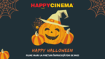 Happy Halloween, Happy Cinema