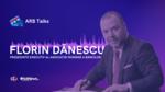 Florin Dănescu - Președinte executiv ARB